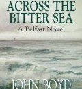 Cover image for Across the Bitter Sea by John Boyd