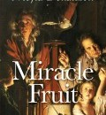 Cover image for Miracle Fruit (hardback) by Moyra Donaldson