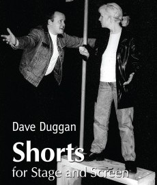 Cover image for Shorts for stage and screen by Dave Duggan