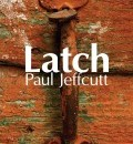 Cover image for Latch by Paul Jeffcutt