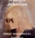 Cover image for Three Monologues by Jennifer Johnston