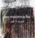Cover image for Na Mointeacha by Pol O Muiri
