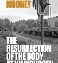 Cover image for The Resurrection of the Body at Killysuggen by Martin Mooney